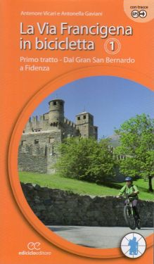 La Via Francigena in bicicletta - Tratto 1 dal Gran San Bernardo a Fidenza
