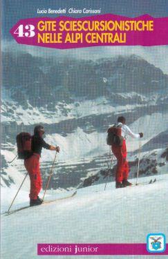 43 gite sciescursionistiche nelle Alpi Centrali
