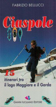 Ciaspole - tra Lago Maggiore e Lago di Garda