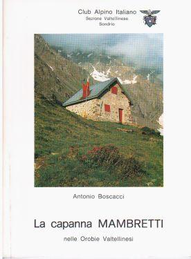 Cofanetto rifugi del CAI Valtellinese