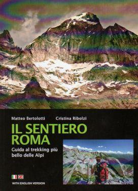 Il Sentiero Roma - Val Masino, Val Bregaglia