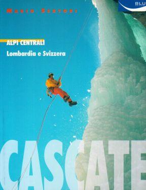 Cascate - Alpi Centrali - Lombardia e Svizzera