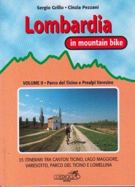 Lombardia in mountain bike vol.2 - Ticino e Prealpi