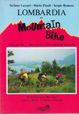 Lombardia in mountain bike vol.3 - Brianza e dintorni di Milano