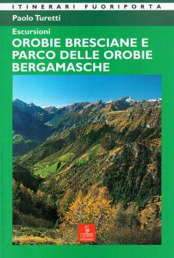 Escursioni, Orobie bresciane e Parco delle Orobie bergamasche