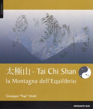 Tai Chi Shan - La Montagna dell'Equilibrio