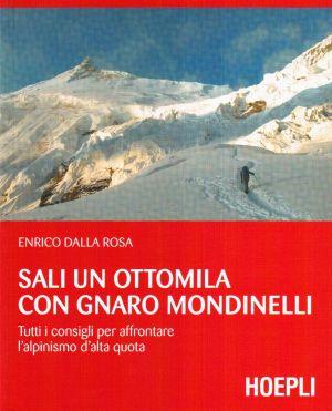 Sali un ottomila con Gnaro Mondinelli