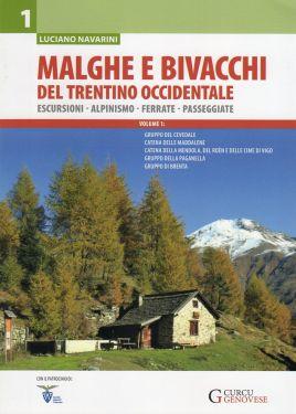 Malghe e bivacchi del Trentino occidentale vol. 1