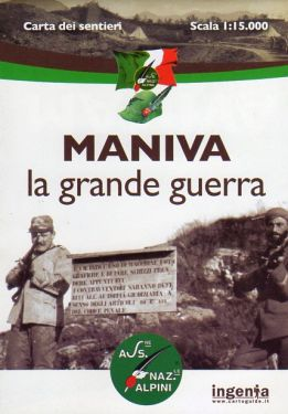Maniva (La Grande Guerra) 1:15.000