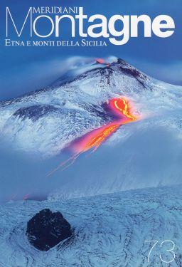 Meridiani Montagne n° 73 - Etna e Monti della Sicilia