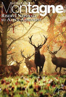 Meridiani Montagne n° 76 - Riserve naturali su Alpi e Appennini