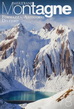 Meridiani Montagne n°78 - Formazza, Antigorio, Divedro
