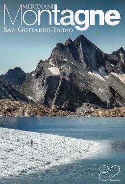 Meridiani Montagne n°82 - San Gottardo, Ticino