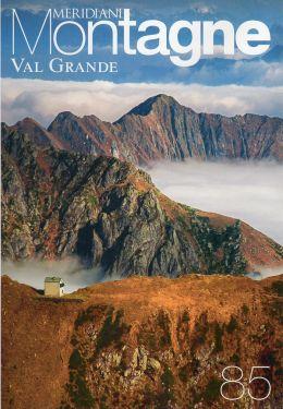 Meridiani Montagne n°85 - Val Grande