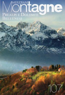 Meridiani Montagne n°107 - Prealpi e Dolomiti Bellunesi