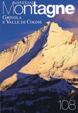Meridiani Montagne n°108 - Grivola e Valle di Cogne