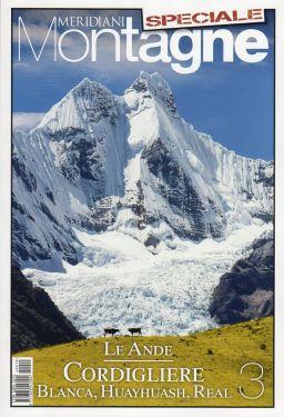 Meridiani Le Grandi Vie n° 11 - Le Ande 3 - Cordigliere Blanca, Huayhuash, Real