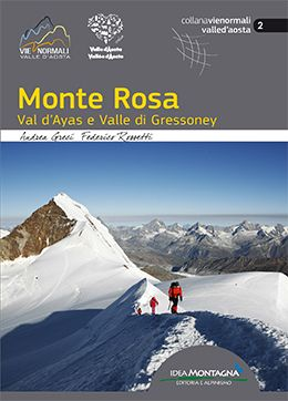 Monte Rosa, Val d'Ayas, Valle di Gressoney - VIE NORMALI