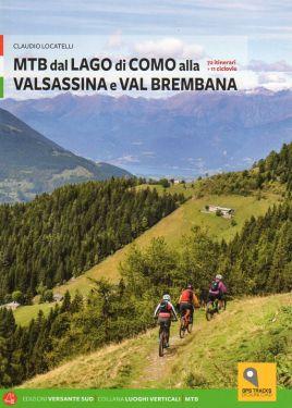 MTB dal Lago di Como alla Valsassina a Val Brembana