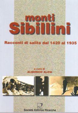Monti Sibillini, racconti di salite