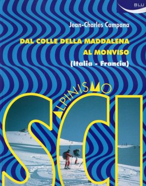 Scialpinismo dal Colle della Maddalena al Monviso