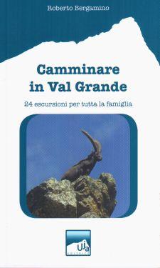 Camminare in Val Grande
