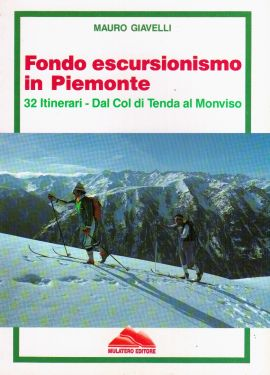Fondo escursionismo in Piemonte