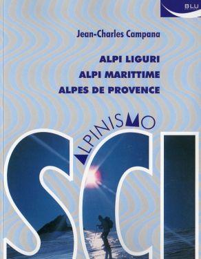 Scialpinismo Alpi Liguri, Alpi Marittime, Alpes de Provence