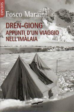Dren-Giong - Appunti d'un viaggio nell'Himalaia