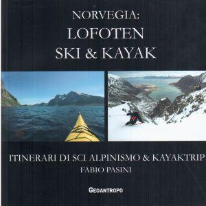 Norvegia: Lofoten ski & Kayak