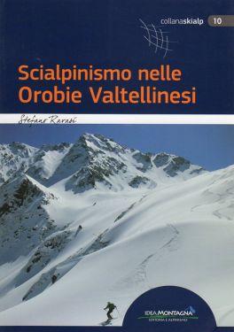 Scialpinismo nelle Orobie Valtellinesi
