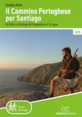 Il Cammino Portoghese per Santiago