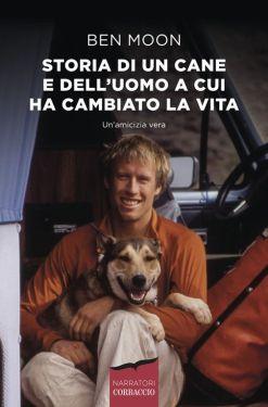 Storia di un cane e dell'uomo a cui ha cambiato la vita
