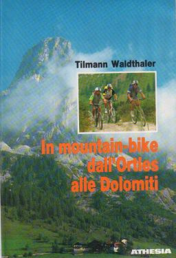 In mountain-bike dall'Ortles alle Dolomiti