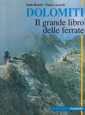 Dolomiti, il grande libro delle ferrate