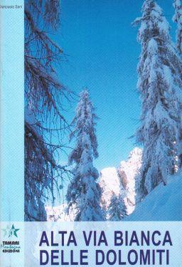 Alta Via Bianca delle Dolomiti