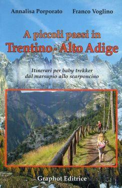 A piccoli passi in Trentino-Alto Adige