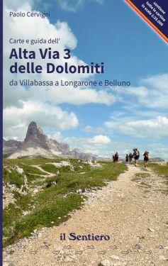 Alta Via 3 delle Dolomiti - Da Villabassa a Longarone e Belluno