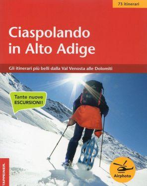Ciaspolando in Alto Adige