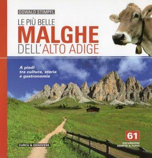 Le più belle malghe dell'Alto Adige
