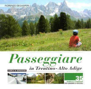 Passeggiare in Trentino - Alto Adige