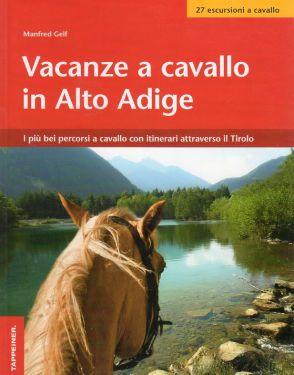 Vacanze a cavallo in Alto Adige