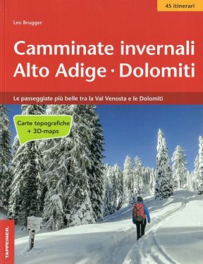 Camminate invernali Alto Adige Dolomiti