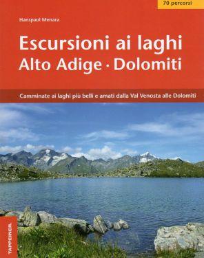 Escursioni ai laghi - Alto Adige, Dolomiti