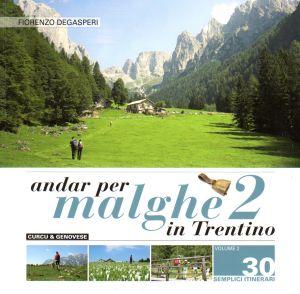 Andar per malghe in Trentino 2