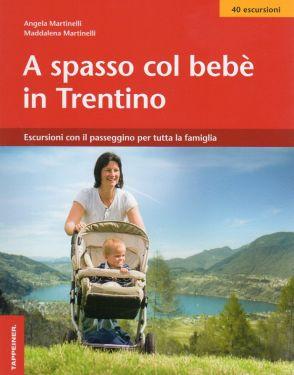 A spasso col bebè in Trentino