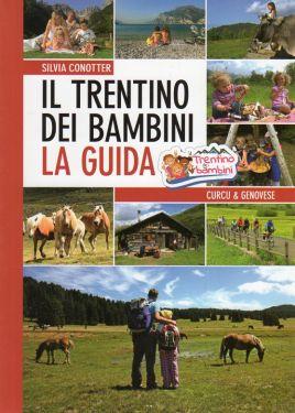 Il Trentino dei bambini - La guida
