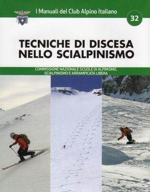 Tecniche di discesa nello scialpinismo COPERTINA ROVINATA
