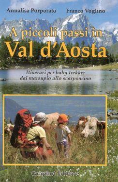 A piccoli passi in Valle d'Aosta
