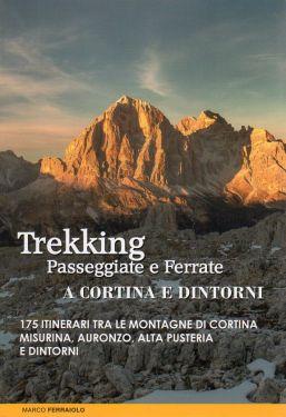 Trekking, passeggiate e ferrate a Cortina e dintorni